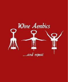 Wine Aerobics. . .