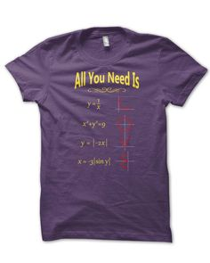 All You Need Is Love Math T-Shirt