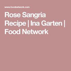 Rose Sangria Recipe | Ina Garten | Food Network
