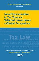 Non-Discrimination in Tax Treaties : selected Issues from a Global Perspective / edited by Dennis Weber and Pasquale Pistone