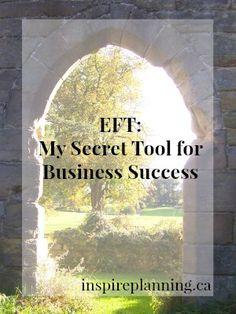 EFT (Tapping): My Secret Tool for Business Success http://inspireplanning.ca/eft-secret-tool-business-success/