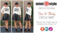Mimi G. - YouTube circle skirt no pattern needed
