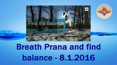All is about BALANCE and BREATH - 8.1.2016 - Adam Michal Prague