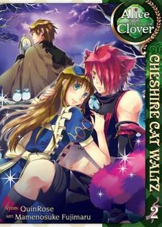 Alice in the Country of Clover: Cheshire Cat Waltz (Manga) - by QuinRose & Mamenosuke Fujimaru