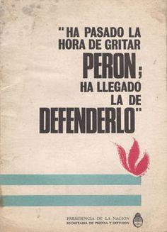 Discurso del 20 de Enero de 1974. Ha Pasado la hora de gritar Perón. Ha llegado…