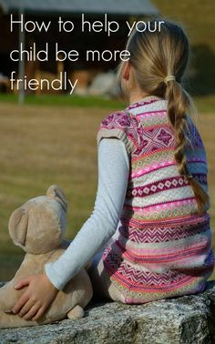 Have you ever wondered how to help your child be more friendly, develop better social skills and make more friendships. Here is some great positive parenting advice to help tour kids with their friendships How to raise emotionally healthy kids