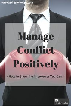 Find out how to answer this common Behavioural Interview Question - How do you manage conflict?