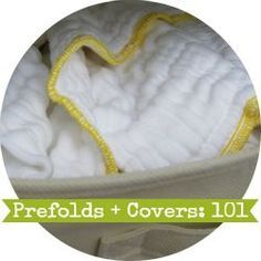everything you need to know to get started cloth diapering with prefolds and covers