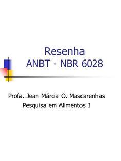 Resenha ANBT - NBR 6028 Profa. Jean Márcia O. Mascarenhas Pesquisa em Alimentos I.
