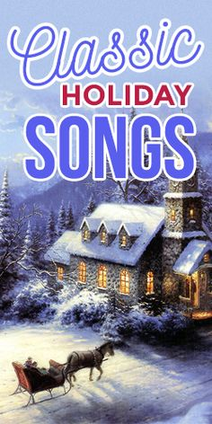 Get nostalgic with this list of Classic Holiday Songs #music #holidays #classics