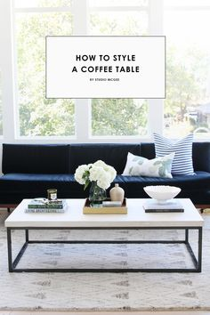 Studio McGee- How to Style a Coffee Table – Liked @ Homescapes Home Staging www…. Studio McGee- How to Style a Coffee Table – Liked @ Homescapes Home Staging www. Coffee Table Styling, Cool Coffee Tables, Decorating Coffee Tables, Coffee Table Books, Coffee Table Design, How To Style Coffee Table, How To Decorate Coffee Table, Home Staging, Home Living Room