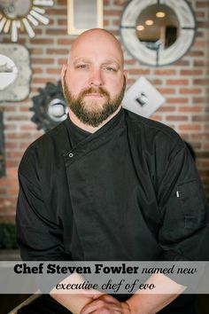 Stephen Fowler is named EVO's new Executive Chef