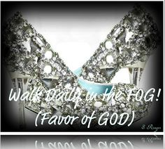 Walk in the FOG (Favor of God) Couture Shoes, Glass Slipper, Godly Woman, Happy Day, Favors, Slippers, Diamond, How To Wear, Inspiration