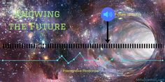 Knowing the future -2
