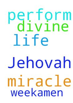 Let God Jehovah perform a divine miracle in my life - Let God Jehovah perform a divine miracle in my life this week.Amen  Posted at: https://prayerrequest.com/t/GSY #pray #prayer #request #prayerrequest