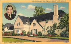 Linen Residence of Bov Hope NORTH HOLLYWOOD, CALIFORNIA TEICH 6575 Postcard