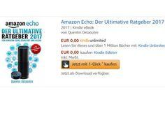 """Gratis: eBook """"Ratgeber 2017 für Amazon Echo"""" zum Nulltarif https://www.discountfan.de/artikel/lesen_und_probe-abos/gratis-ebook-ratgeber-2017-fuer-amazon-echo-zum-nulltarif.php Wer sich beim Prime Day den Amazon Echo oder Echo Dot zum Schnäppchenpreis gesichert hat, kann nun das eBook """"Der Ultimative Ratgeber 2017 für Amazon Echo, Echo Dot & Alexa"""" bei Amazon zum Nulltarif beziehen. Als Taschenbuch kostet der Ratgeber knapp acht Euro. Gratis: eBook... #"""