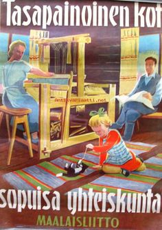 Tasapainoinen koti, sopuisa yhteiskunta 50-luvun alku - juliste 60x40 cm, Maalaisliitto (#281349)