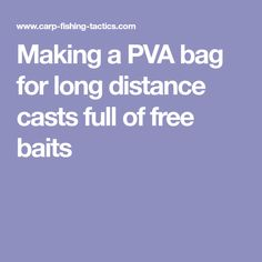 Making a PVA bag for long distance casts full of free baits