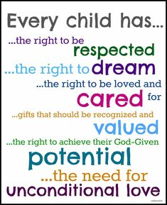 Every Child Has....