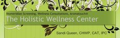 The Holistic Wellness Center - Biomeridian Screening, Wellness Consultations, Aromatouch®