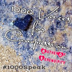 "I added ""Mother of Serendipity: Compassion Takes Practicey: #1000Speak"" to an #inlinkz linkup!http://motherofserendipity.blogspot.com/2015/02/1000speak-compassion-takes-practice.html"