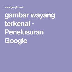 gambar wayang terkenal - Penelusuran Google