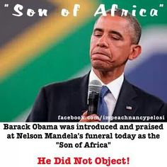 Why not follow Mandela and do over 20 years in prison he was not the man some think he was. obama is Son of Evil.