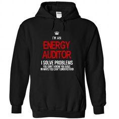 Business Style T-shirt Hoodie. Go to store ==► https://businessstyletshirthoodie.wordpress.com/2017/06/14/i-am-an-energy-auditor-i-solve-problems-t-shirt-designs/ #shirts #tshirt #hoodie #sweatshirt #giftidea
