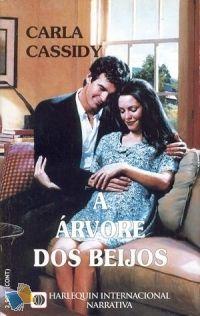 Romance de Bolso : A Árvore dos Beijos - Carla Cassidy - Harlequin Internacional Narrativa Nº 27