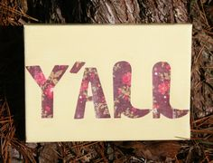 Y'all Canvas Quote Art Country Home Decor by CountryChicAntiques, $12.00 (Country Room)