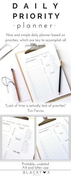 """Daily Priority Planner. Printable Planner Pages in A4 and letter size. Daily Planner Sheets. Nice and simple daily planner, undated planner, so print it as many times as you want. This planner is based on priorities. Just know your priorities and then include them in your daily plan and you will be unstoppable. """"Lack of time is actually lack of priorities"""" Tim Ferriss."""