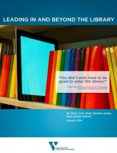 Leading In and Beyond the Library-- This paper explains the key role that school librarians and libraries should play in state- and districtwide efforts to transition to digital learning, or the effective use of technology to improve teaching and learning.... the evolving role of librarians and libraries as facilitators of content creation, personalized learning, and professional development.
