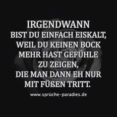 that's the way it is. Gladly only show you - Witze & Sprüche - The Stylish Quotes Sad Quotes, Words Quotes, Love Quotes, Inspirational Quotes, Sayings, Relationship Quotes For Him, How To Express Feelings, Thats The Way, True Words