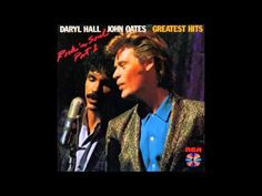 Daryl Hall & John Oates Greatest Hits ( Full Album )Rock 'n Soul Part 1 Track Listings 1. Say It Isn't So 2. Sara Smile 3. She's Gone 4. Rich Girl 5. Kiss on My List 6. You Make My Dreams 7. Private Eyes 8. Adult Education 9. I Can't Go for That (No Can Do) 10. Maneater 11. One on One 12. Wait for Me [Live]
