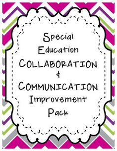 UPDATED AGAIN!  This set just gets better and better!  Special Education Collaboration Toolkit!  $