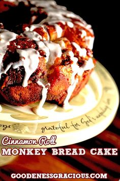"Monkey Bread Cinnamon Roll Cake from ""Goodeness Gracious"""