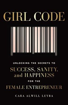 Girl Code: Unlocking the Secrets to Success, Sanity, and ... https://www.amazon.com/dp/B06WD2QB2J/ref=cm_sw_r_pi_dp_x_Ns3nzbS20H8GM Girl Code Book, Code Girl, Book Lists, Book Club Books, Reading Lists, My Books, Books To Read, Book Nerd, Motivational Books