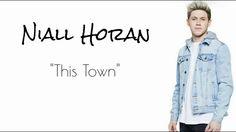 Niall Horan - This Town (Official Lyrics) *Original Audio*