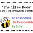 """Bee-themed behavior posters displaying my school's rules of """"Be Respectful,"""" """"Be Responsible,"""" and """"Be Safe.""""  Great for PBIS!    Print on cardstoc..."""