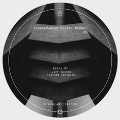 Jeff Rushin,Stefano Infusino,Alhek,Random Access Memory — Circular 09 [Circular Limited] :: Beatport