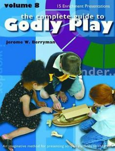 The Completed Guide to Godly Play Volume 8 by Jerome W. Berryman. $19.74. Publication: June 1, 2012. Series - Godly Play (Book 8). Publisher: MOREHOUSE EDUCATION RESOURCES (June 1, 2012)
