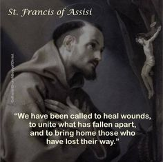 St. Francis Catholic Quotes, Religious Quotes, Spiritual Quotes, Francis Of Assisi, St Francis, Holy Mary, Great Quotes, Inspirational Quotes, Motivational