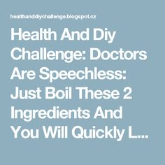 Health And Diy Challenge: Doctors Are Speechless: Just Boil These 2 Ingredients And You Will Quickly Lose All Of Your Body Fat!