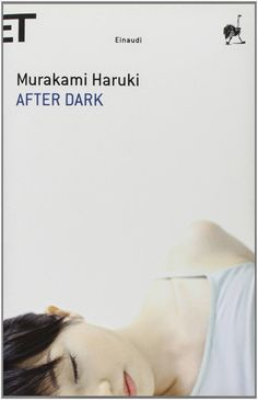Tutto Per Tutti: LIBRI - AFTER DARK - MURAKAMI HARUKI