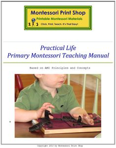 Montessori Practical Life Teaching Manual: 114 pages with theory and presentations of practical life lessons for the primary Montessori classroom. Printable Montessori materials and lessons for children by Montessori Print Shop. Montessori Theory, Montessori Playroom, Montessori Education, Montessori Toddler, Montessori Materials, Baby Education, Toddler Learning, Early Learning, Life Skills