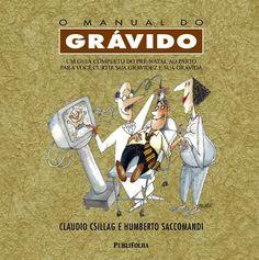 #Leituras2015 Manual do grávido. Cláudio Csillag e Humberto Saccomandi.  Emprestado pela Elaine!