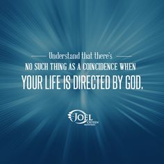WHEN YOUR LIFE IS DIRECTED BY GOD, THEN THERE'S NO SUCH THING AS A COINCIDENCE ~ 8-images.blogspot.com