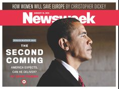 "❥ Obamessiah: Newsweek ""Cover"" Features ""The Second Coming"" of Obama – Photo ""The latest Newsweek ""cover"" continues the media's messianic support for Barack Obama. signs of the times."