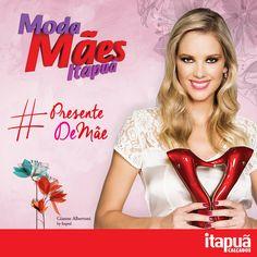 Nos Dias das mães na Itapuã é hora presentear a pessoa mais especial na sua vida!